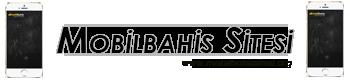 Mobilbahis Sitesi